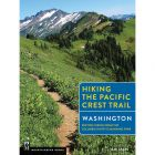 HIKING THE PCT WASHINGTON