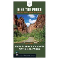 HIKE THE PARKS: ZION AND BRYCE NATIONAL PARKS