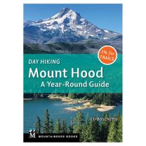 DAY HIKING: MOUNT HOOD