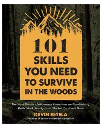 101 SKILLS SURVIVE THE WOODS
