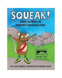 SQUEAK GOES CLIMBING IN YOSEMITE NATIONAL PARK